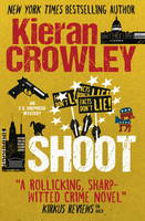 Cover for Shoot, An F.X. Shepherd Novel by Kieran Crowley