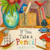 Cover for If You Take A Pencil by Fulvio Testa