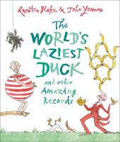 Cover for The World's Laziest Duck and other Amazing Records by John Yeoman, Quentin Blake
