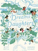 Cover for Dreams for our Daughters by Ruth Doyle