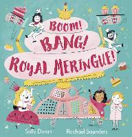 Cover for Boom! Bang! Royal Meringue! by Sally Doran