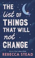 Cover for The List of Things That Will Not Change by Rebecca Stead