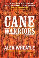 Cover for Cane Warriors by Alex Wheatle