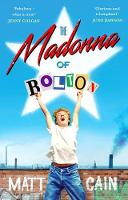 Cover for The Madonna of Bolton by Matt Cain