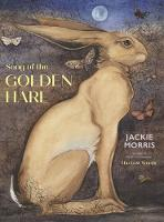 Cover for The Song of the Golden Hare by Jackie Morris