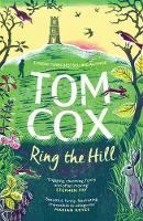 Cover for Ring the Hill by Tom Cox
