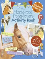 Cover for The Horse-Mad Pony-Lover's Activity Book by Libby Hamilton