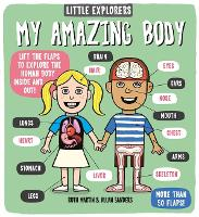 Cover for Little Explorers: My Amazing Body by Ruth (Author) Martin