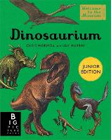 Cover for Dinosaurium (Junior Edition) by Chris Wormell