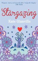 Cover for Stargazing: A charming read of love and family secrets by Kate Glanville