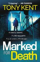 Cover for Marked for Death by Tony Kent