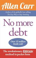 Cover for No More Debt  by Allen Carr
