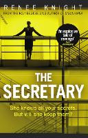 Cover for The Secretary by Renee Knight