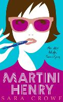 Cover for Martini Henry by Sara Crowe