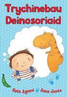 Cover for Cyfres Bananas Gwyrdd: Trychinebau Deinosoriaid by Kate Agnew