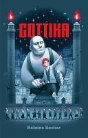 Cover for Gottika by Helaine Becker