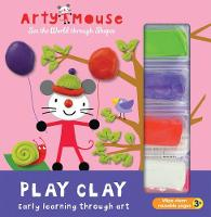 Cover for Play Clay by Mandy Stanley