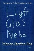 Cover for Llyfr Glas Nebo - Enillydd y Fedal Ryddiaith 2018 by Manon Steffan Ros