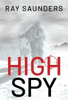 Cover for High Spy by Ray Saunders