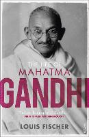 Cover for The Life of Mahatma Gandhi by Louis Fischer