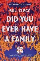 Cover for Did You Ever Have a Family by Bill Clegg