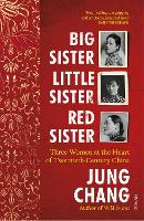 Cover for Big Sister, Little Sister, Red Sister  by Jung Chang