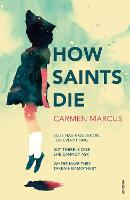 Cover for How Saints Die by Carmen Marcus