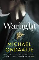 Cover for Warlight by Michael Ondaatje