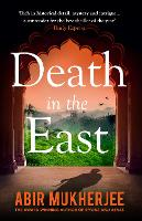 Cover for Death in the East  by Abir Mukherjee