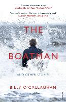 Cover for The Boatman and Other Stories by Billy O'Callaghan