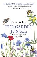Cover for The Garden Jungle  by Dave Goulson
