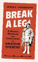 Cover for Break a Leg  by Jenny Landreth