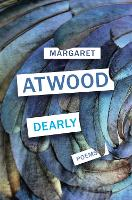 Cover for Dearly Poems by Margaret Atwood