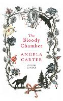 Cover for The Bloody Chamber and Other Stories by Angela Carter, Helen Simpson