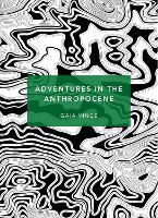Cover for Adventures in the Anthropocene  by Gaia Vince