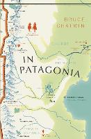 Cover for In Patagonia  by Bruce Chatwin