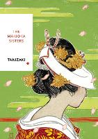 Cover for The Makioka Sisters  by Junichiro Tanizaki