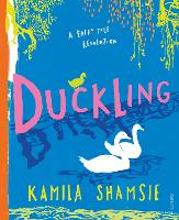 Cover for Duckling  by Kamila Shamsie
