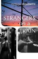 Cover for Strangers on a Train by Patricia Highsmith