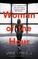 Cover for Woman of the Hour by Jane Lythell