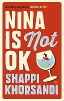 Cover for Nina is Not OK by Shappi Khorsandi