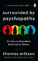 Cover for Surrounded by Psychopaths  by Thomas Erikson