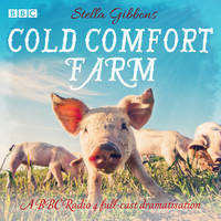 Cover for Cold Comfort Farm  by Stella Gibbons