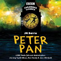 Cover for Peter Pan BBC Radio full-cast dramatisation by J M Barrie