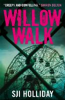 Cover for Willow Walk by S. J. I. Holliday