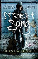 Cover for Street Song by Sheena Wilkinson