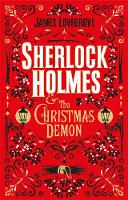 Cover for Sherlock Holmes and the Christmas Demon by James Lovegrove
