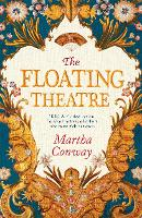 Cover for The Floating Theatre  by Martha Conway