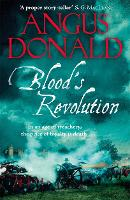 Cover for Blood's Revolution  by Angus Donald
