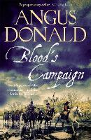 Cover for Blood's Campaign  by Angus Donald